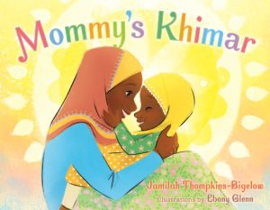 "Cover of ""Mommy's Khimar"""